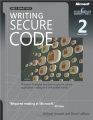 Writing Secure Code: Practical Strategies and Proven Techniques  for Building Secure Applications in a Networked World